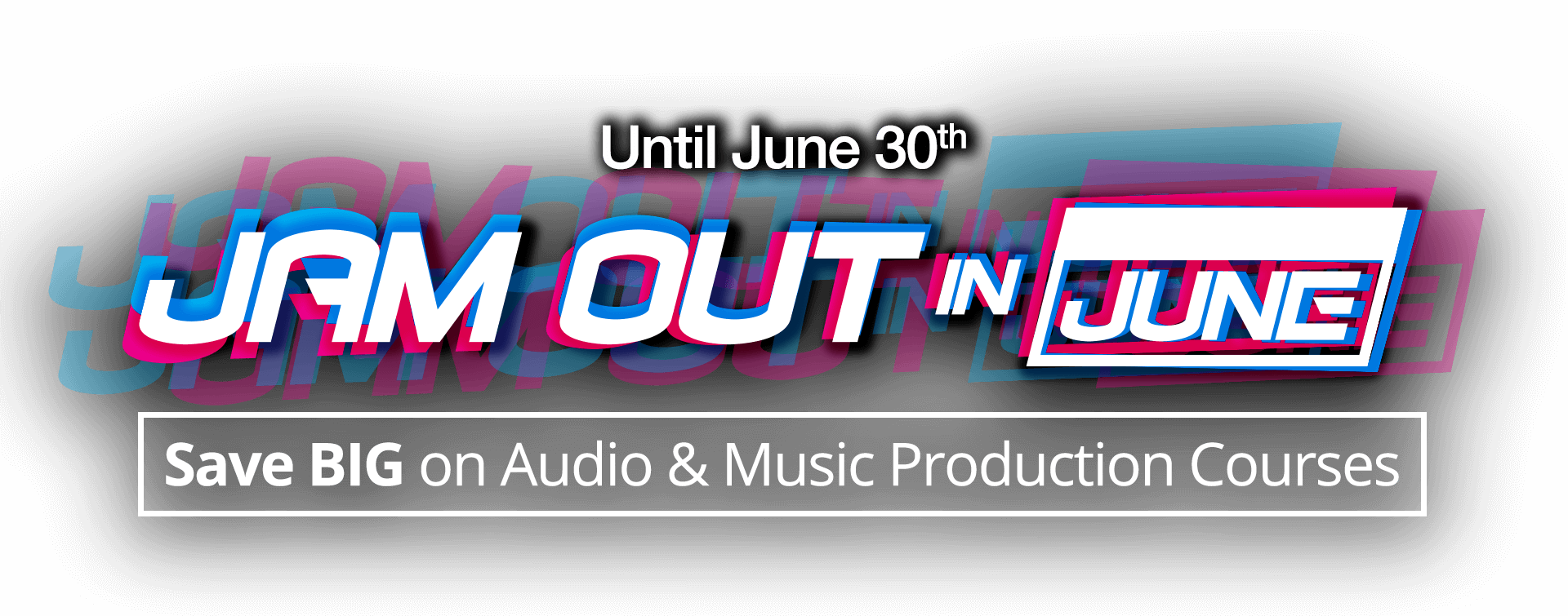 Jam out in June Sale