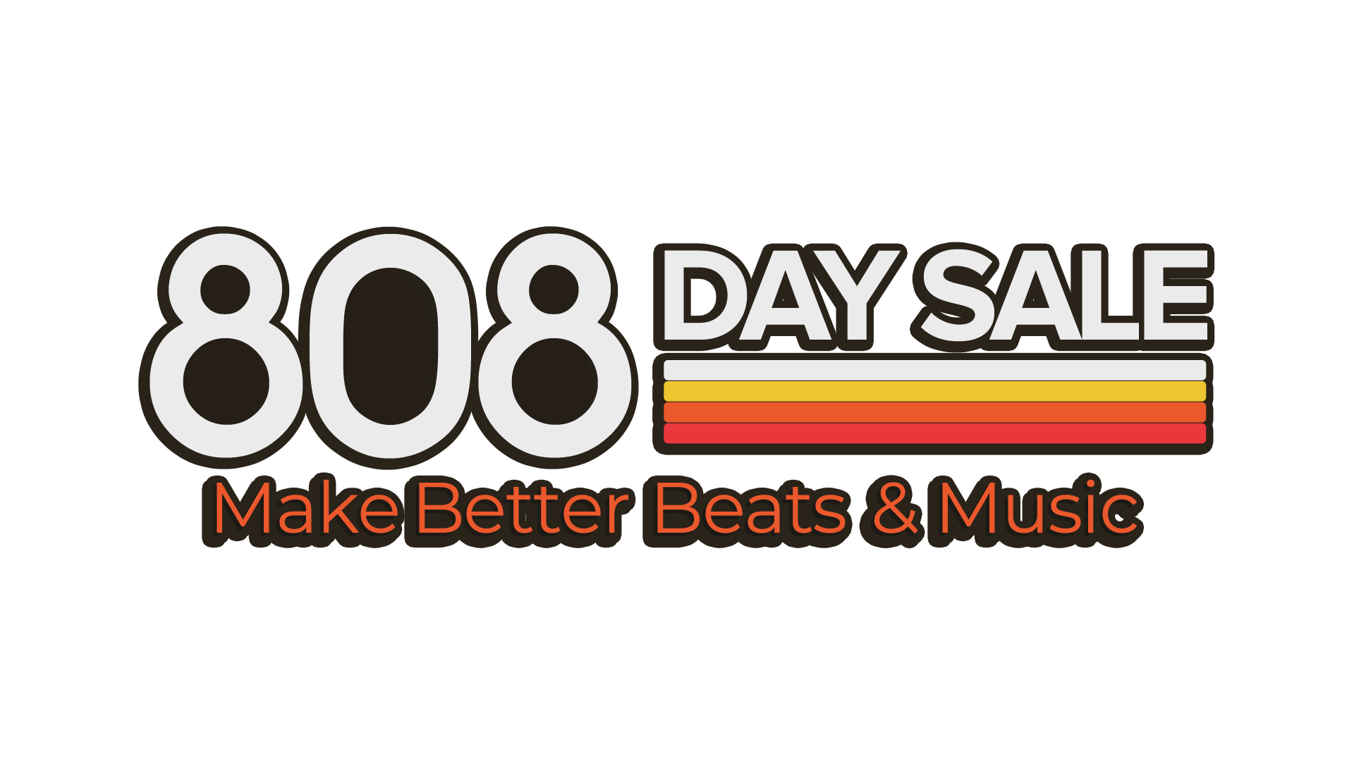 808 Day Sale